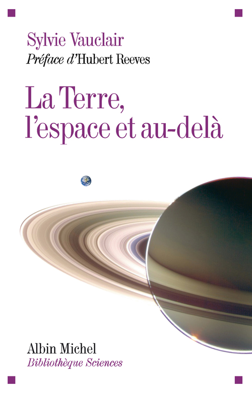 la Terre, l'espace et au-delà