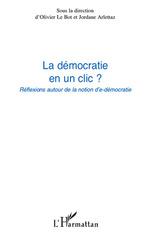 Vente Livre Numérique : La démocratie en un clic ?  - Jordane Arlettaz - Olivier Le Bot