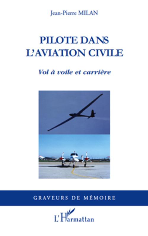 pilote dans l'aviation civile ; vol à voile et carrière