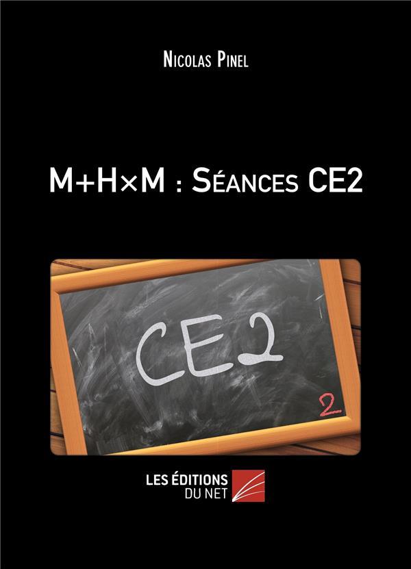 M+HxM ; séances CE2