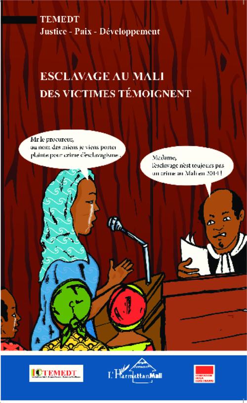 Esclavage au Mali, des victimes témoigent