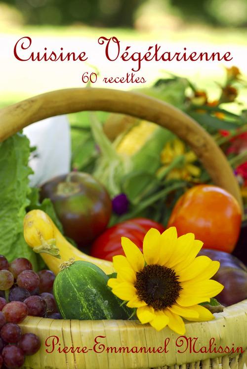 Cuisine végétarienne ; 60 recettes