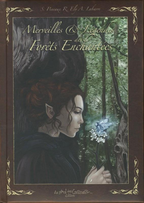 Merveilles et légendes des forêts enchantées
