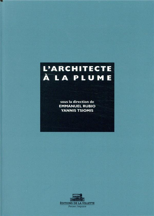 L'ARCHITECTE A LA PLUME