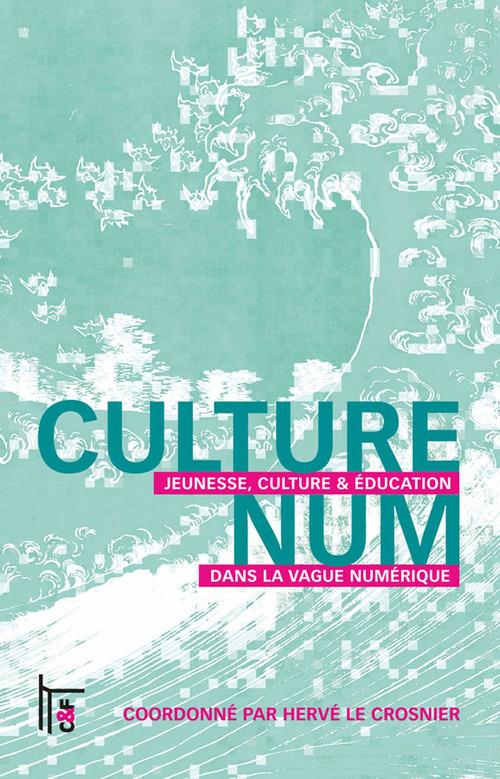 Vente EBooks : Culturenum  - Hervé le Crosnier  - Elisabeth Schneider  - Pierre Kuéni  - Chantal Dahan  - Karine Aillerie  - Eric Guillamaud  - Joël le Crosnier