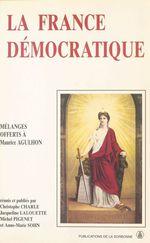 Vente EBooks : La France démocratique : Combats, mentalités, symboles  - Jacqueline LALOUETTE - Michel PIGENET