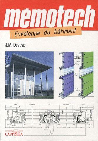 Memotech ; Enveloppe Du Batiment ; Bac Pro, Bac Sti2d, Bts, Dut, Ecoles D'Ingenieurs