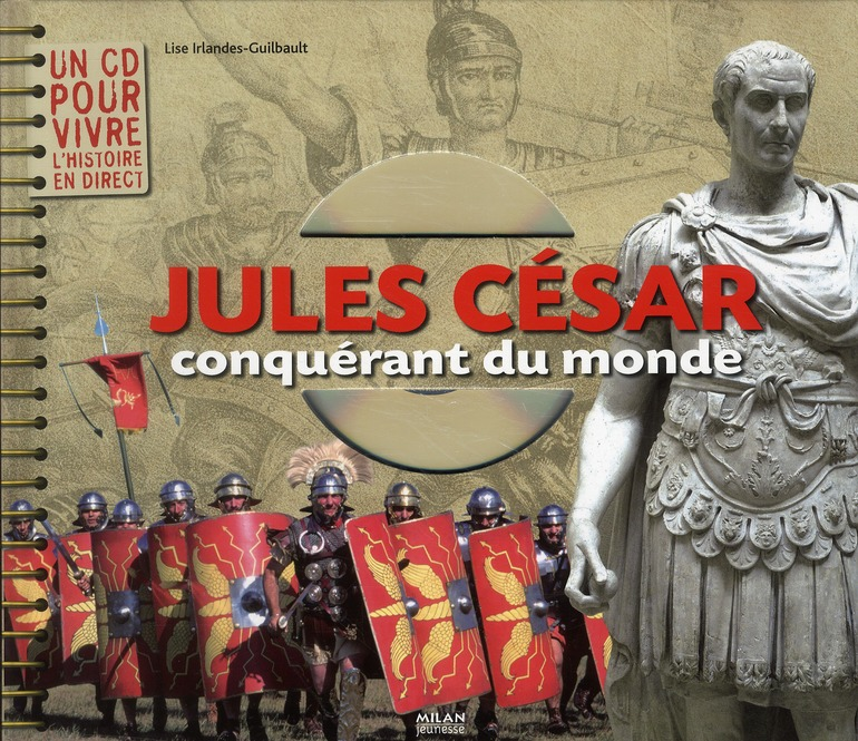 Jules Cesar Conquerant Du Monde