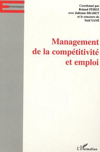 Management de la competitivite et emploi