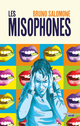 Les misophones  - Bruno SALOMONE