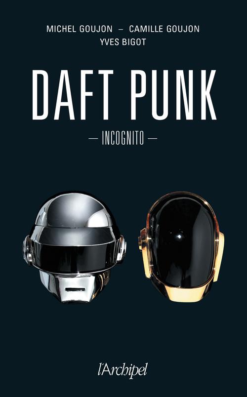 Daft Punk ; incognito
