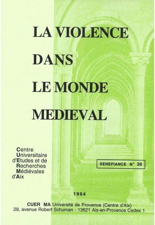 La violence dans le monde medieval