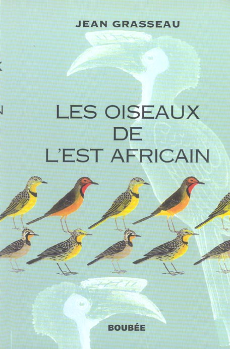 Les oiseaux de l'est africain