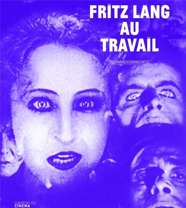 Fritz Lang au travail