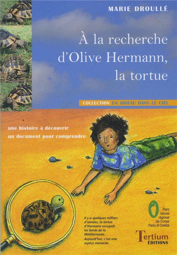 à la recherche d'Olive Hermann, la tortue