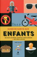Vente EBooks : Guide de survie aux enfants  - Anne Kalicky