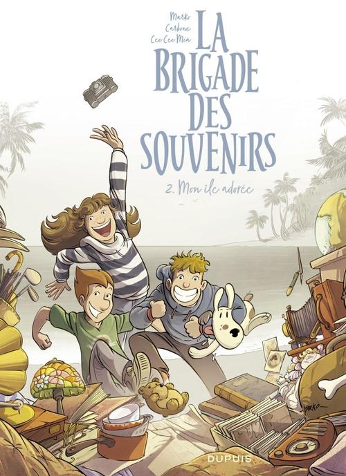 La brigade des souvenirs t.2 ; mon île adorée