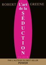 Vente EBooks : L'Art de la Séduction  - Robert Greene