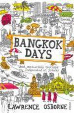 Vente Livre Numérique : Bangkok Days  - Lawrence Osborne