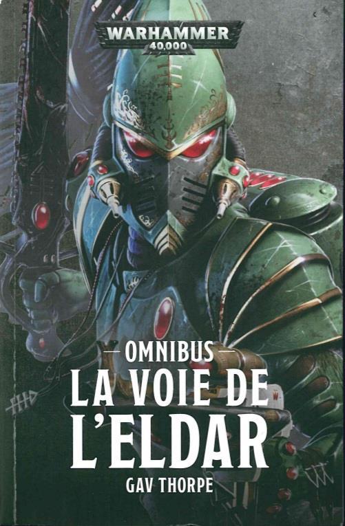 Warhammer 40.000 ; la cie des l'Eldar