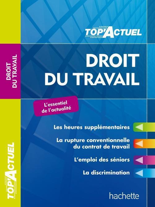 Top Actuel; Droit Du Travail (Edition 2013/2014)