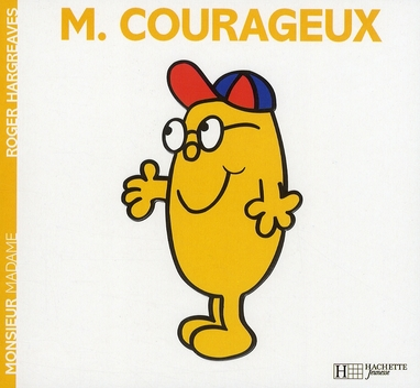 Monsieur Courageux
