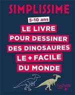 Vente Livre Numérique : Simplissime - Le livre pour dessiner les dinosaures le + facile du monde  - Lise Herzog