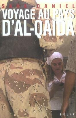 Voyage au pays d'al-qaida
