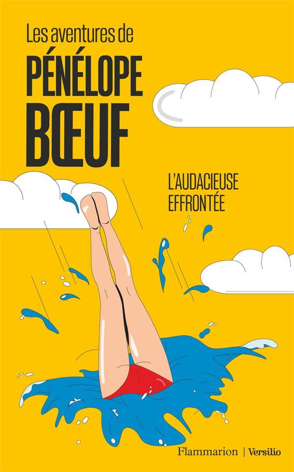 Les aventures de Pénélope Boeuf  ; l'audacieuse effrontée