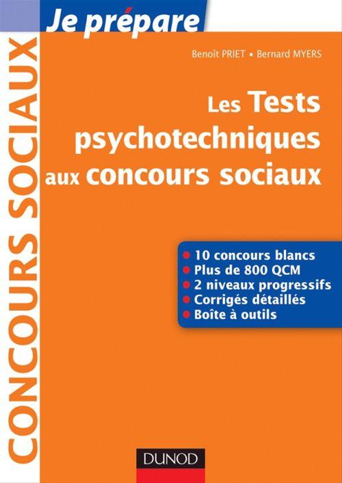 Je prépare ; les tests psychotechniques aux concours sociaux