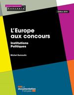 Vente Livre Numérique : L'Europe aux concours - Édition 2019  - Michel Dumoulin - La Documentation française