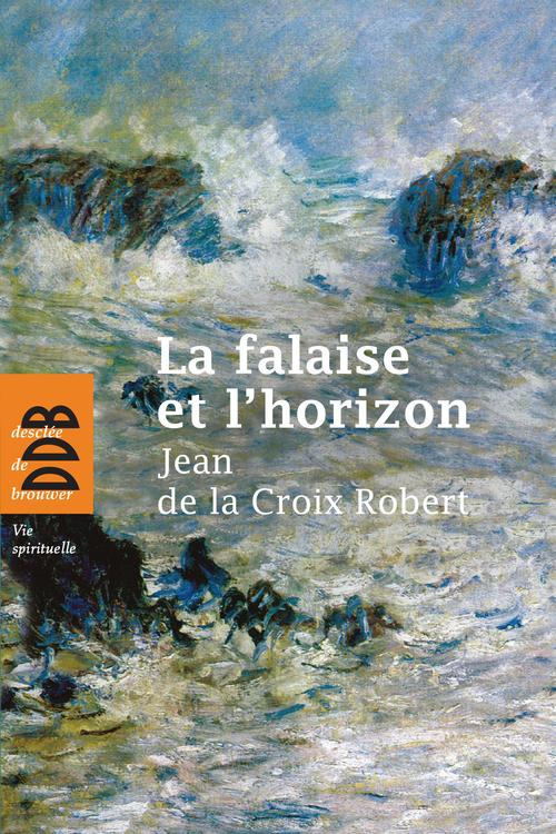La falaise et l'horizon (édition 2012)