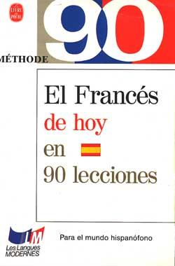 El francés de hoy en 90 lecciones