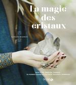 Vente EBooks : La magie des cristaux  - Aurore WIDMER