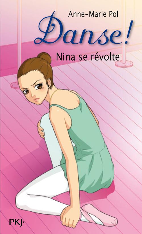 Danse t.12 ; Nina se révolte