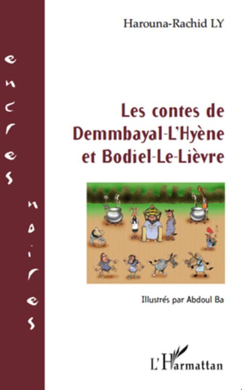 Les contes de Demmbayal-L'Hyène et Bodiel-Le-Lièvre