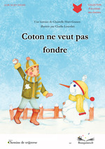 Coton ne veut pas fondre  - Christelle Huet-Gomez - Huet-Gomez/Lou