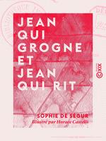 Vente EBooks : Jean qui grogne et Jean qui rit  - Sophie de Ségur
