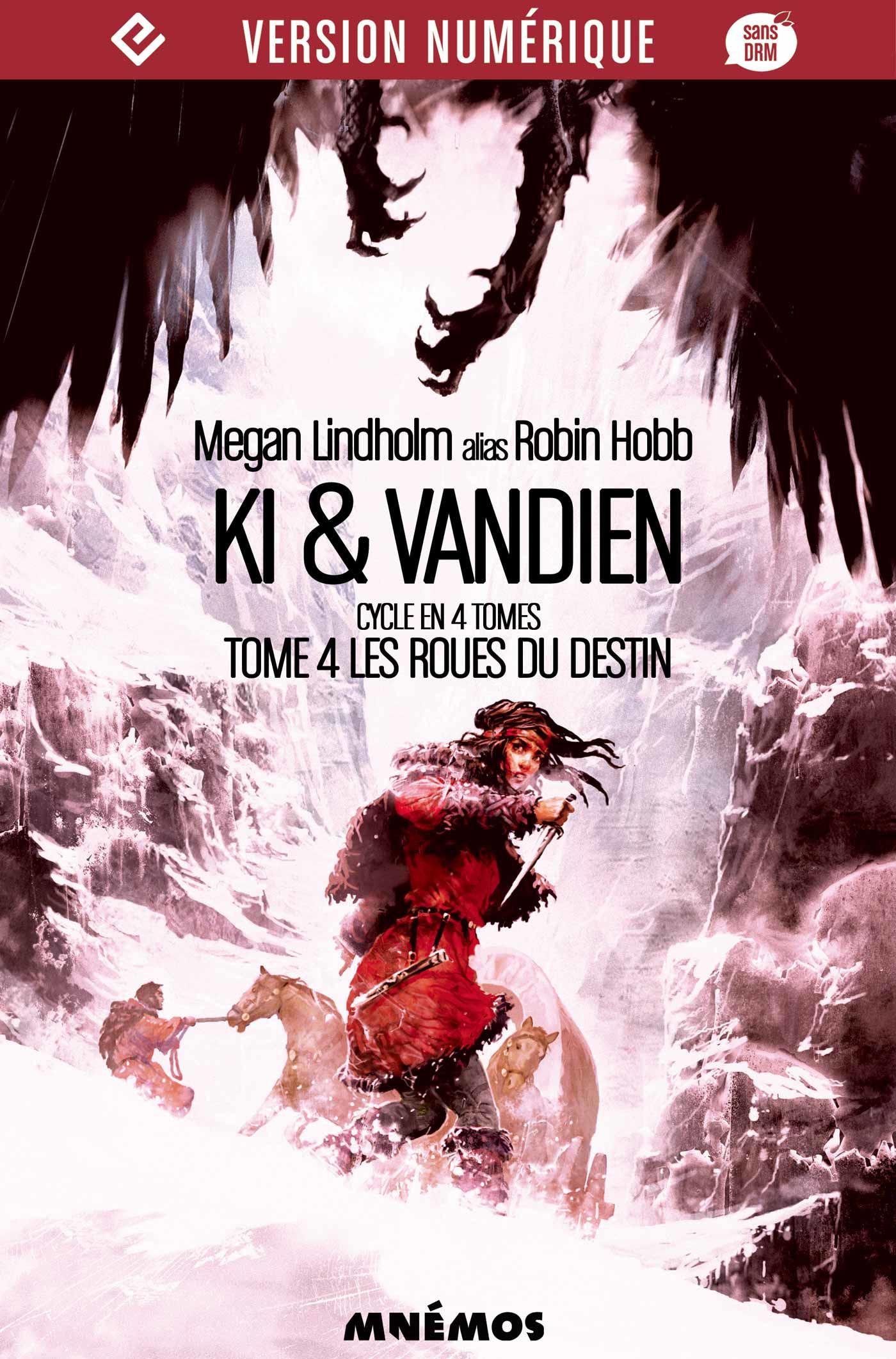 Ki et Vandien T.4 ; les roues du destin