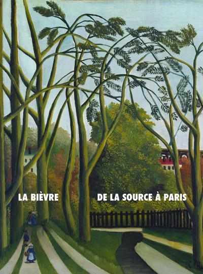 La Bièvre, de la source à Paris