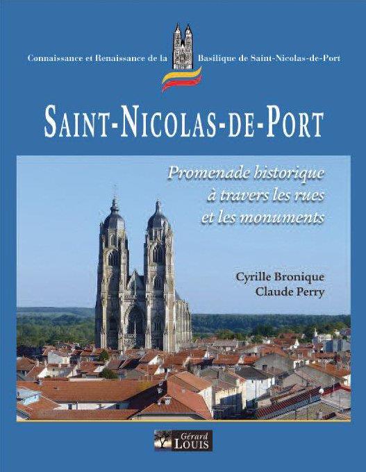 Saint-Nicolas-de-Port ; promenade historique à travers les rues et les monuments