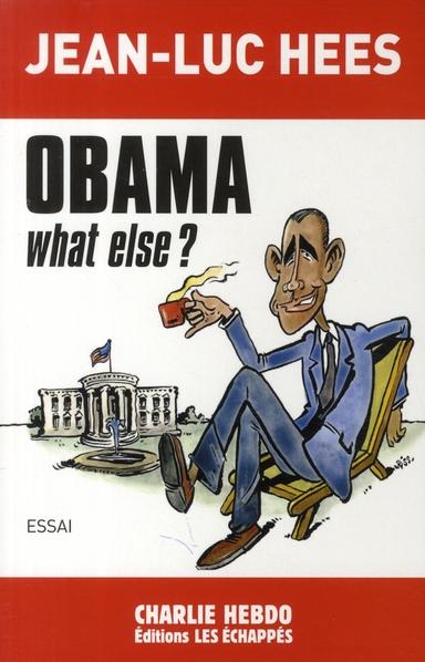 Obama, what else ?