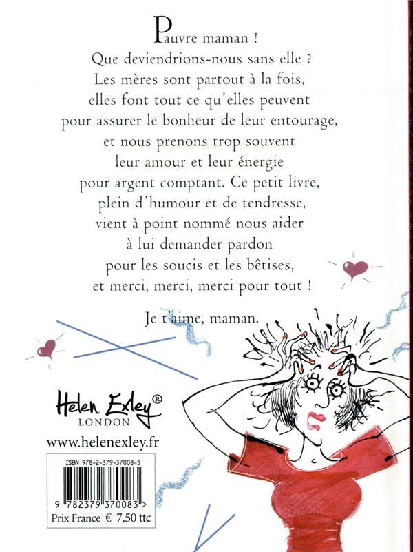 Pauvre Maman Un Livre Pour Lui Dire Merci Helen Exley