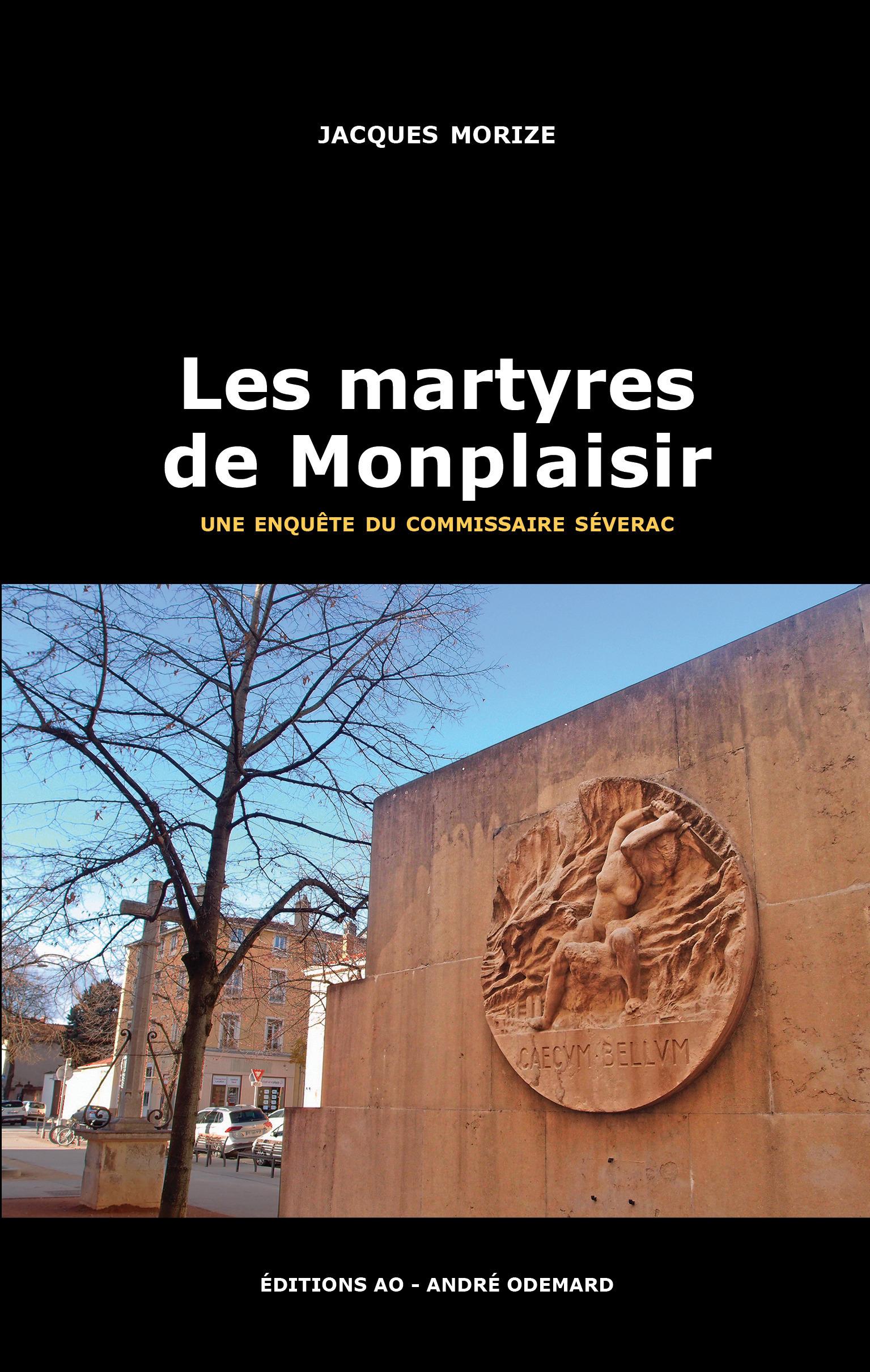 Les martyres de monplaisir (une enquete du commissaire severac)