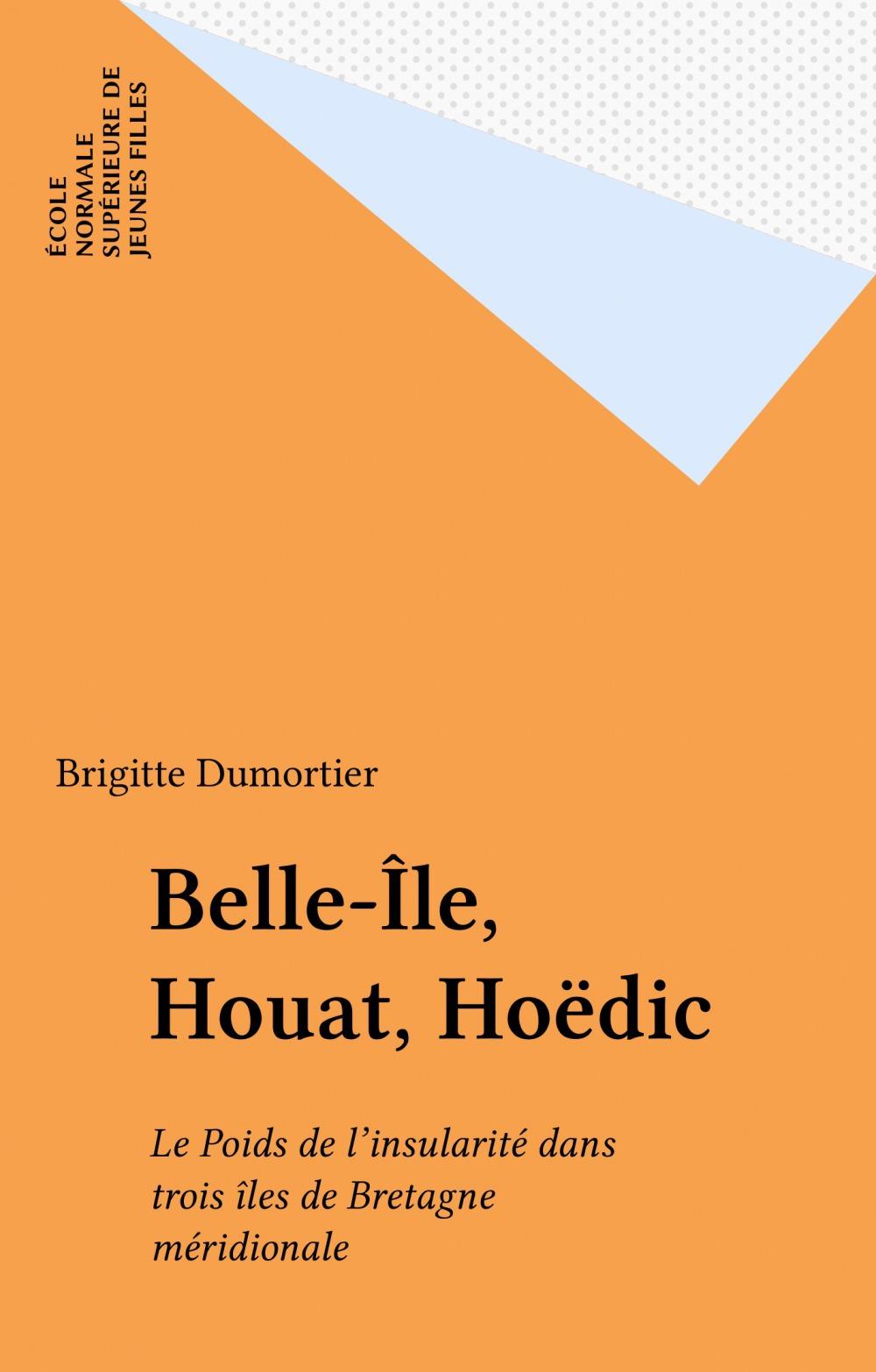 Belle-Île, Houat, Hoëdic