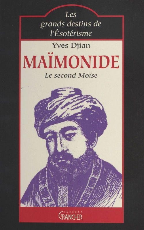 Maïmonide : le second Moïse