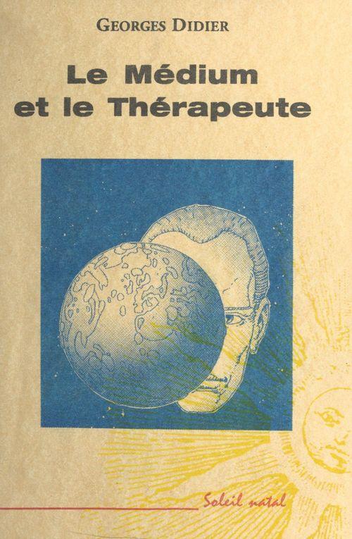 Le Médium et le Thérapeute