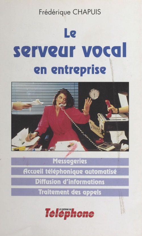 Le serveur vocal en entreprise