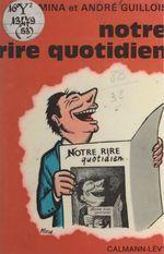 Vente EBooks : Notre rire quotidien  - André Guillois - Mina Guillois