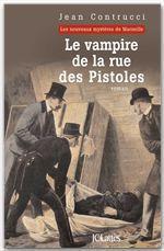 Vente Livre Numérique : Le vampire de la rue des Pistoles  - Jean Contrucci